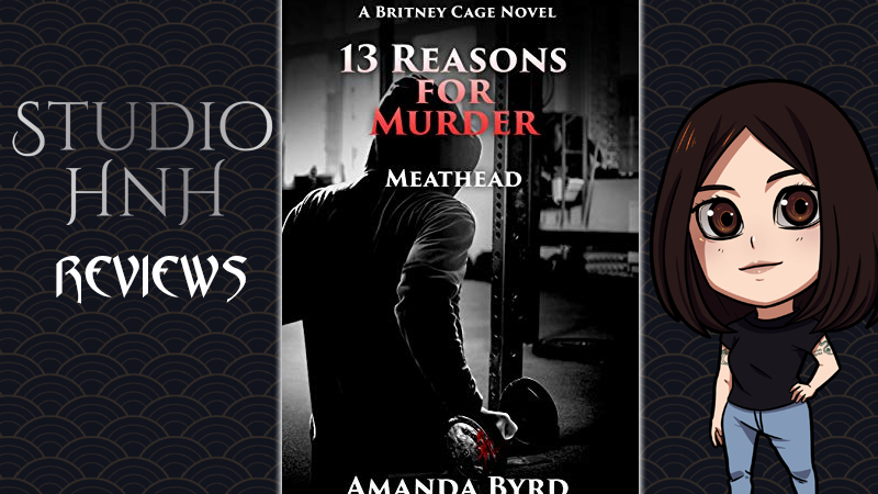 Review: 13 Reasons for Murder: Meathead